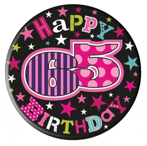 Badge 5cm Happy Birthday Age 65 Female